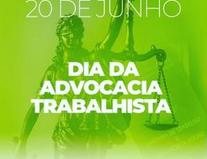 Dia da Advocacia Trabalhista
