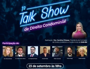1° Talk Show de Direito Condominial